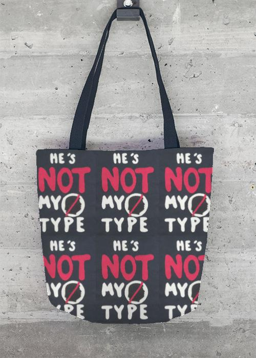 868819ce37f0 He's not my type - Tote Bag by Suzette Krummel ...
